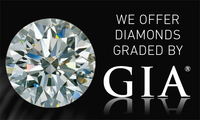 We offer diamonds graded by GIA